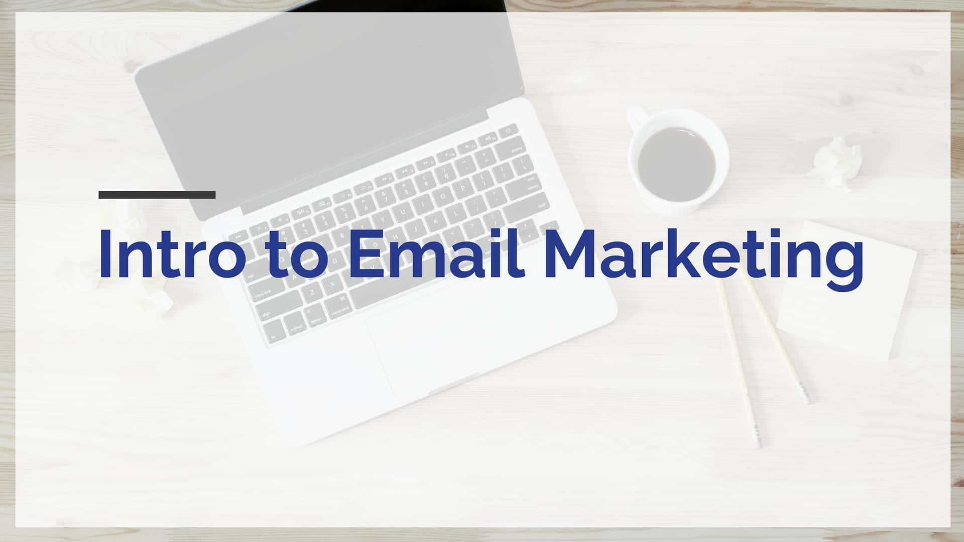 intro to email marketing course