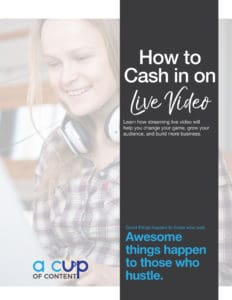 cashing in on live video