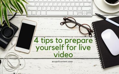 Four tips to prepare yourself for live video