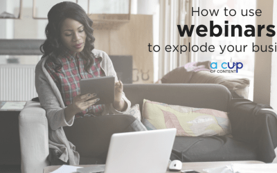 How to use simple webinars to explode your business