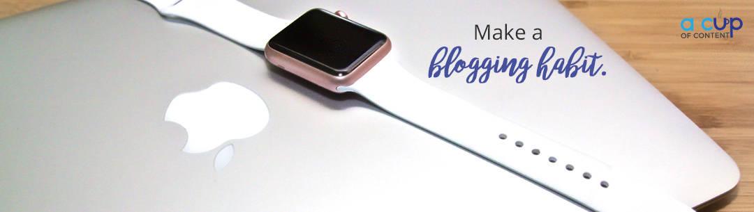blogging habit