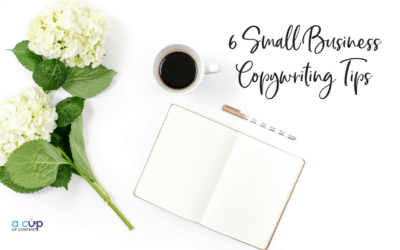 6 Small Business Copywriting Tips