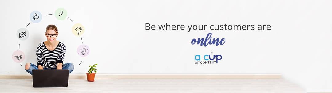 be where your customers are online