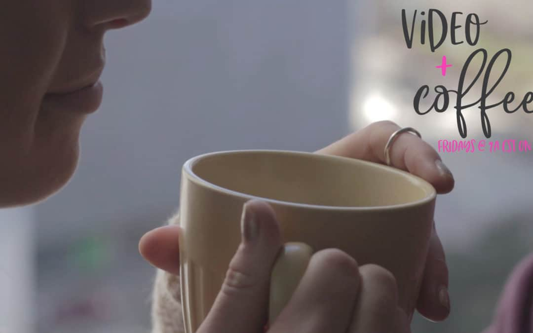 NEW! Video series: Video+Coffee