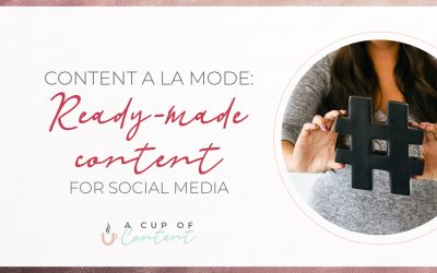 Content a la mode: ready-made content for social media